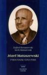 Józef Matuszewski Pasja nauki Cena pasji