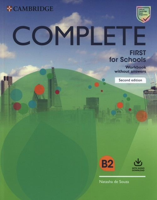 Complete First for Schools Workbook without Answers with Audio Download Souza Natasha