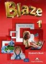 Blaze 1 SB + ebook EXPRESS PUBLISHING Virginia Evans, Jenny Dooley