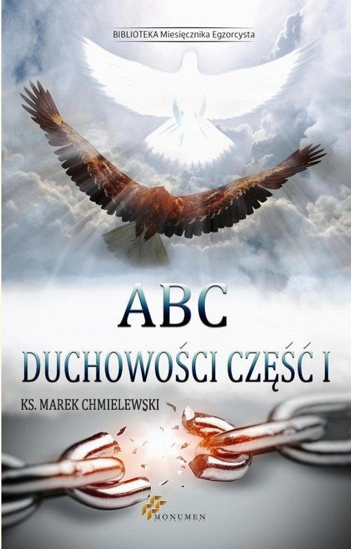 ABC duchowości część 1 Chmielewski Marek