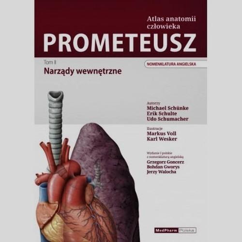 Prometeusz Tom 2 Atlas anatomii człowieka Narządy wewnętrzne Schunke Michael, Schulte Erik, Schumacher Udo