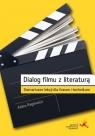 Dialog filmu z literaturą. Scenariusze lekcji Adam Regiewicz