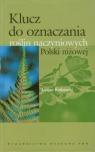 Klucz do oznaczania roślin naczyniowych Polski niżowej Rutkowski Lucjan