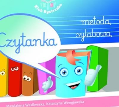 Czytanka metodą sylabową Magdalena Wasilewska, Katarzyna Weręgowska