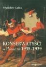 Konserwatyści w Polsce lat 1935–1939