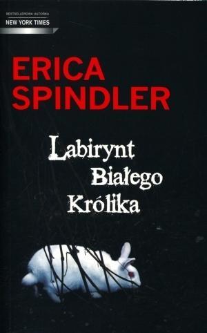 Labirynt Białego Królika Spindler Erica