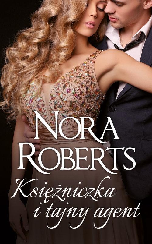 Księżniczka i tajny agent Roberts Nora