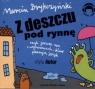 Z deszczu pod rynnę  (Audiobook) Brykczyński Marcin