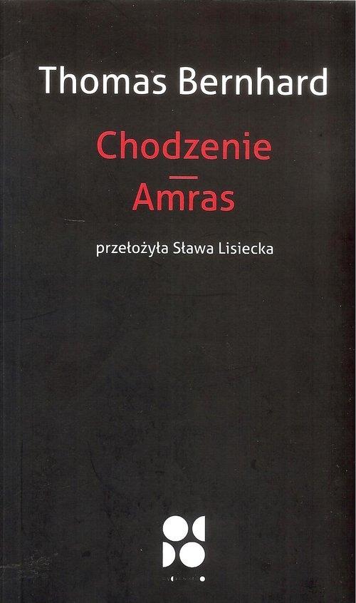 Chodzenie Amras - Bernhard Thomas - książka