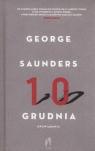 10 grudnia. Opowiadania Saunders George