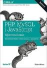 PHP MySQL i JavaScript Wprowadzenie  Nixon Robert
