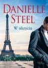 W ukryciu Danielle Steel