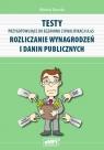 Testy przygotowujące do egzaminu z kwalifikacji A.65 Rozliczanie wynagrodzeń i danin publicznych