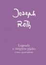 Legenda o świętym pijaku i inne opowiadania Roth Joseph