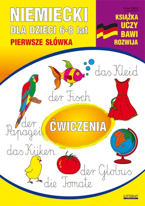 Niemiecki dla dzieci 6-8 lat Pierwsze słówka Ćwiczenia Basse Monika, Bednarska Joanna