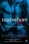 Manwhore Tom 2 Manwhore + 1 Evans Katy