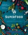 Superfood, czyli jak leczyć się jedzeniem