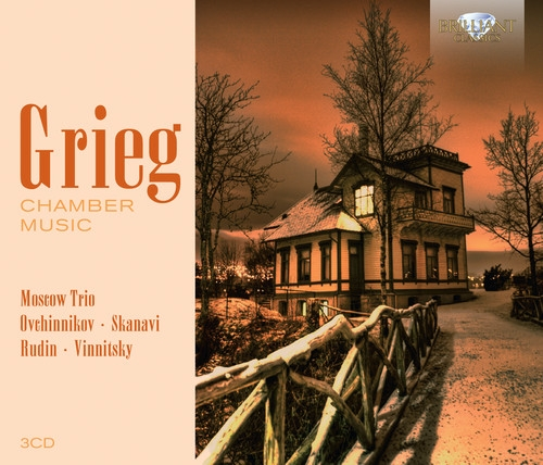 Grieg: Chamber Music Moscow Trio, Vladimir Ivanov, Mikhail Utkin, Alexander Rudin, Vladimir Ovchinnikov, Vladimir Skanavi