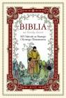 Biblia na każdy dzień 365 historii ze Starego i Nowego Testamentu Praca zbiorowa
