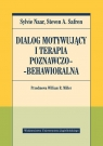 Dialog motywujący i terapia poznawczo-behawioralna Naar Sylvie, Safren Steven A.