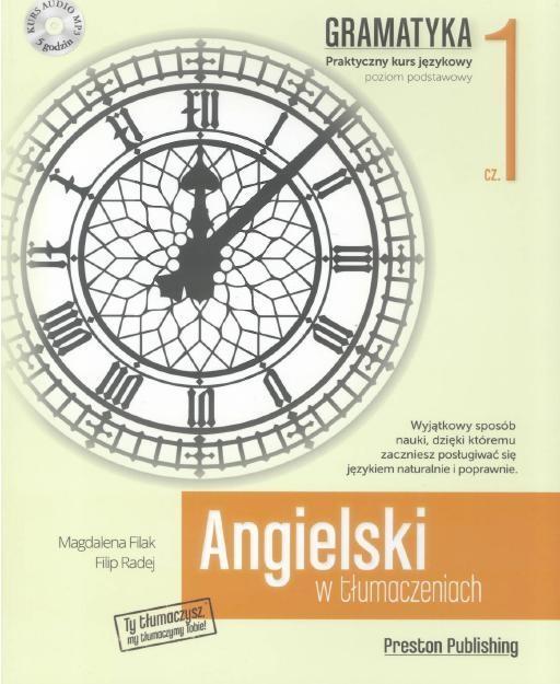 Angielski w tłumaczeniach. Gramatyka Część 1 (Uszkodzona okładka) Filak Magdalena, Radej Filip