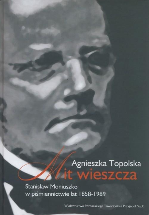 Mit wieszcza Topolska Agnieszka