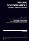 Prawo gospodarcze Zagadnienia administracyjnoprawne Banasiński Cezary, Glibowski Krzysztof, Gronkiewicz-Waltz Hanna, Jaroszyński Krzysztof, Kaszubski Re