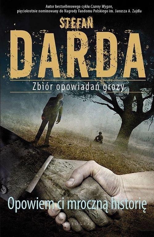 Opowiem ci mroczną historię Darda Stefan