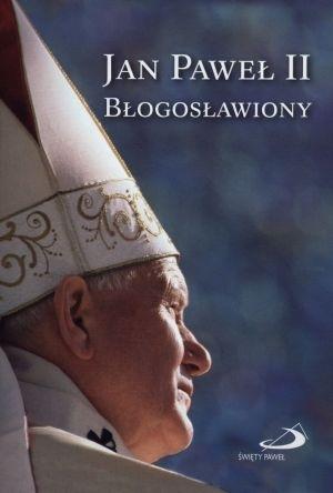 Jan Paweł II Błogosławiony praca zbiorowa