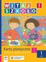 Witaj szkoło 1 Karty plastyczne część 1 Szkoła podstawowa