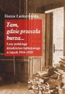 Tam gdzie przeszła burza Losy polskiego dziedzictwa kulturowego w latach Łaskarzewska Hanna