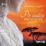 Po cudze pieniądze. Audiobook Hanna Cygler