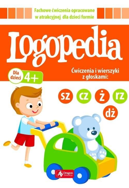 Logopedia Ćwiczenia i wierszyki z głoskami praca zbiorowa