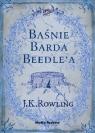 Baśnie Barda Beedle'a  J.K.Rowling