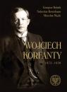 Wojciech Korfanty 1873-1939