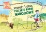 Polskie Parki Narodowe Podróże Benka