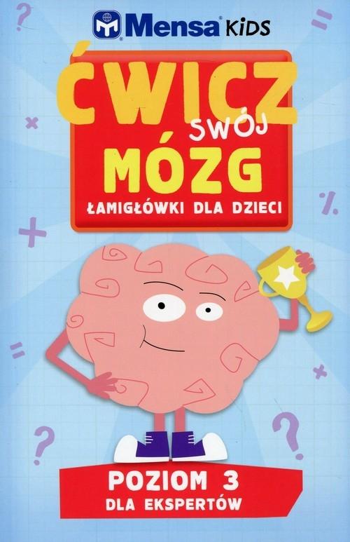 Mensa Kids Ćwicz swój mózg Łamigłówki dla dzieci Poziom 3 (Uszkodzona okładka) Allen R., Gale H., Skitt C.