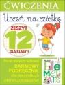 Uczeń na szóstkę Zeszyt 12 dla klasy 1