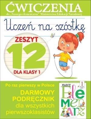 Uczeń na szóstkę Zeszyt 12 dla klasy 1 Wiśniewska Anna