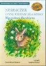 Szaraczek i inne wiersze dla dzieci  (Audiobook)