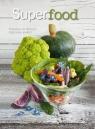 Superfood. Przepisy na zdrowe, odżywcze posiłki Cinzia Trenchi