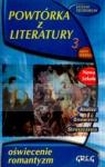 Powtórka z literatury 3 Oświecenie, Romantyzm Szóstak Aldona