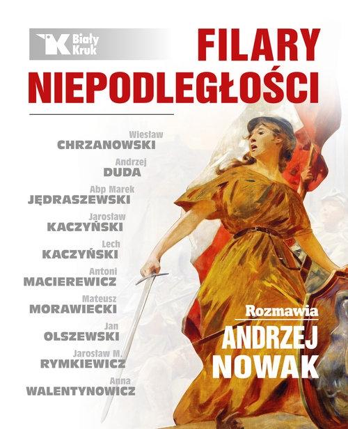 Filary niepodległości Nowak Andrzej