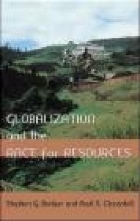 Globalization Stephen G. Bunker, Paul S. Ciccantell,  Bunker