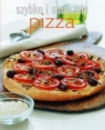 Pizza. Szybko i smacznie