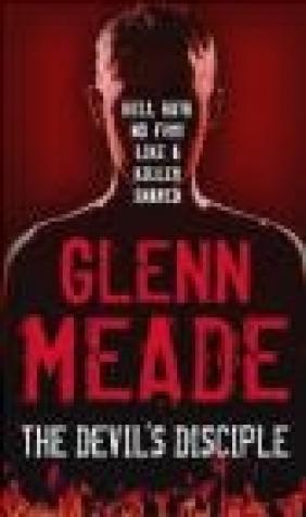 Devils Disciple Glenn Meade,  Meade