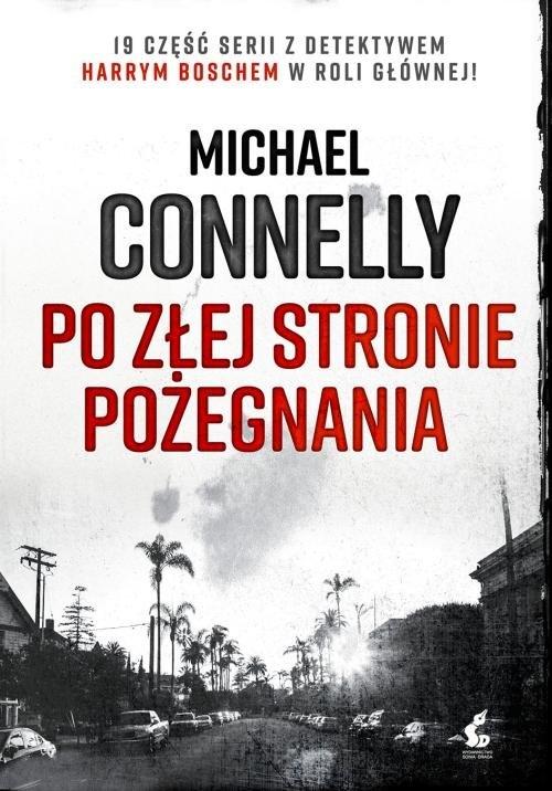 Po złej stronie pożegnania Connelly Michael