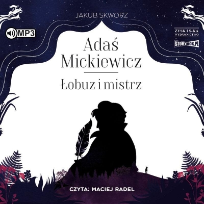 Adaś Mickiewicz. Łobuz i mistrz audiobook (Audiobook) Jakub Skworz