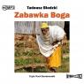 Zabawka Boga (audiobook) Tadeusz Biedzki
