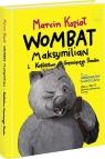 Wombat Maksymilian i Królestwo Grzmiącego Smoka